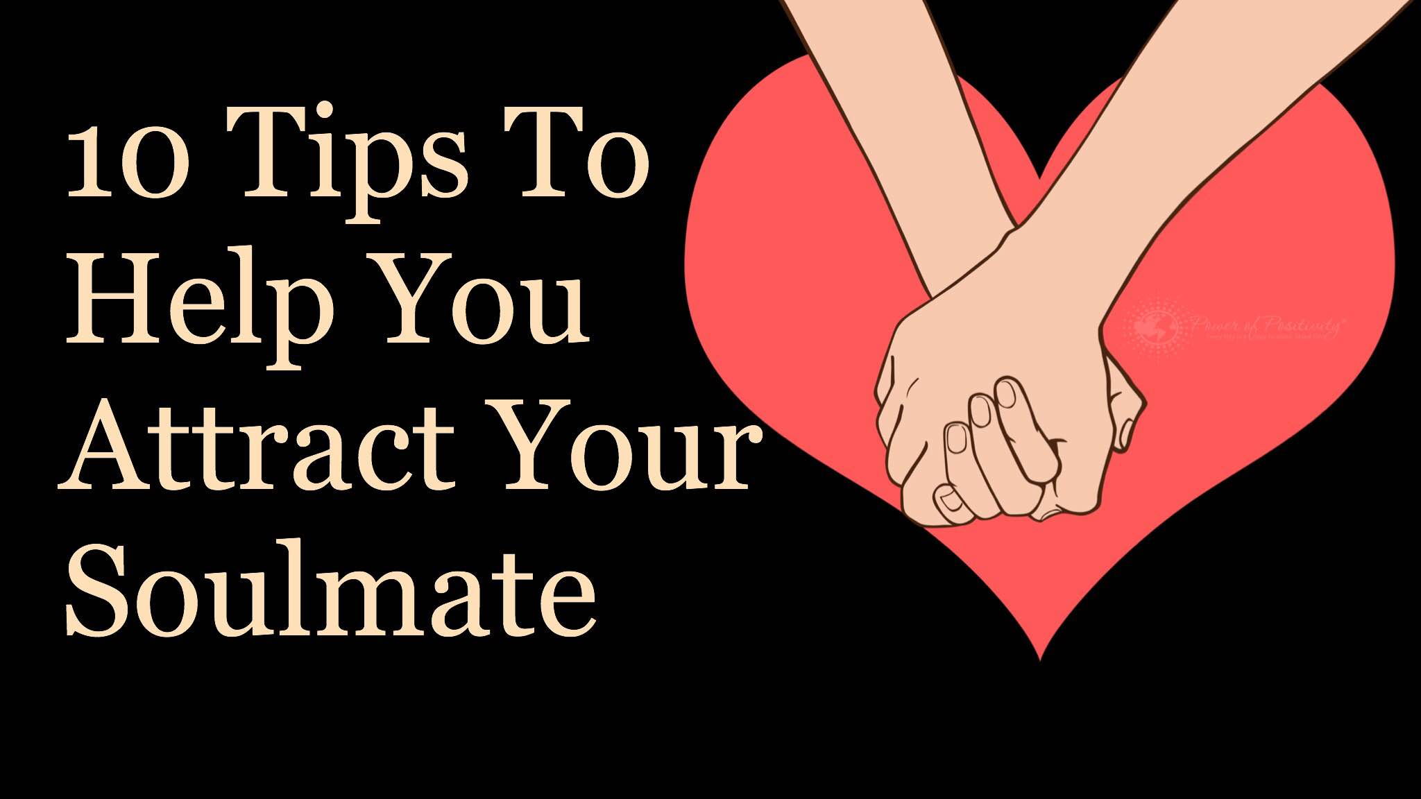 10 Traits Your Ideal Soul Mate Should Have